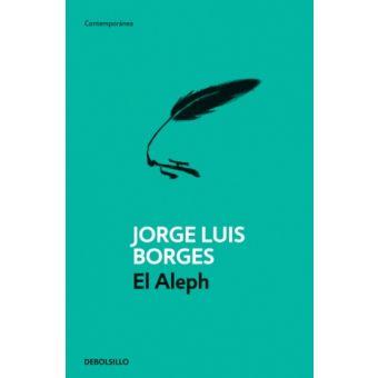 El Aleph de Jorge Luis Borges. Edición Debols!llo