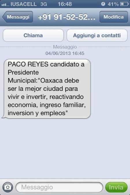 """Mensajes a celular enviado con propaganda del candidato Paco Reyes, coalición """"Unidos por el Desarrollo"""" conformada por el PAN, PRD y PT."""